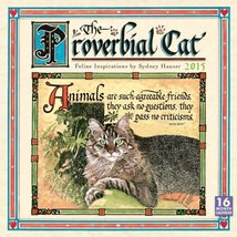 The Proverbial Cat; Feline Inspirations by Sydney Hauser 2015 Wall Calen... - $29.39