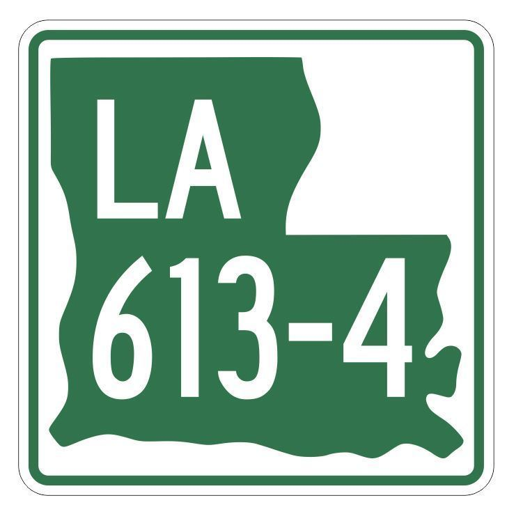 Louisiana State Highway 613-4 Sticker Decal R6625 Highway Route Sign - $1.45 - $15.95