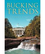 Bucking Trends [Paperback] Frost, Terry - $14.85