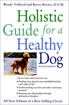 Holistic Guide for a Healthy Dog  : Wendy Volhard : LikeNew Softcover   @ZB - $11.25