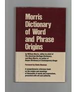 Morris Dictionary of Word & Phrase Origins - William Morris - HC - 1977 ... - $14.69