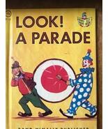 Look A Parade Rand McNally Junior Elf 8135 Hard Back Childrens Book vintage - $9.49
