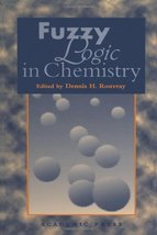 Fuzzy Logic in Chemistry Rouvray, Dennis H. - $86.09