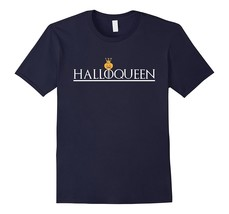 Halloqueen-funny-Halloween-T-shirt-2017-Men*-Fu2NY - $17.95+