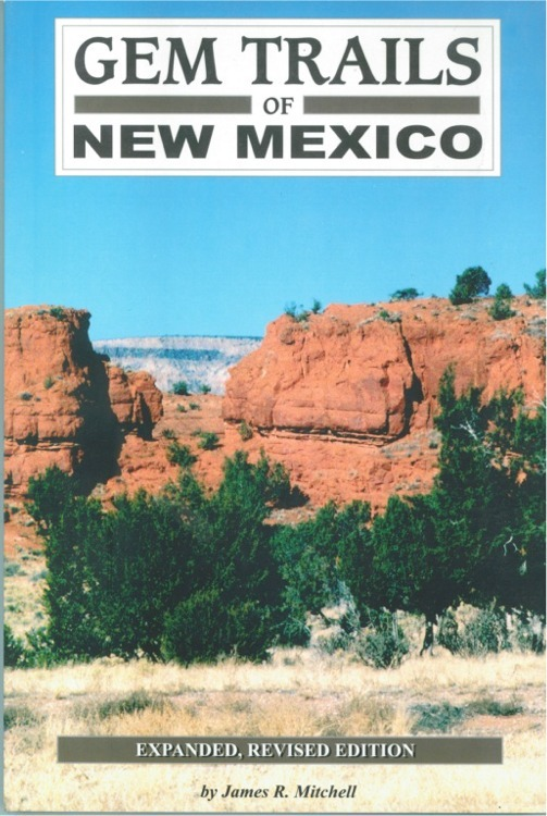 Gem Trails of New Mexico ~ Rock Hounding