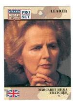 Margaret Thatcher trading card 1991 Pro Set Desert Storm #84 - $3.00