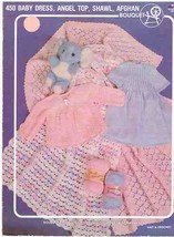 Baby Dress, Angel Top, Shawl, and Afghan to Knit and Crochet Pattern Book - $5.99