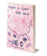 Coast to Coast Gem Atlas ~ Rock Hounding - $10.95