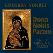 Dona Nobis Pacem (Guitar Accompaniment)  by Gregory Norbet