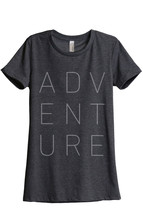 Adventure Women's Relaxed T-Shirt Tee Charcoal Grey - $24.99+