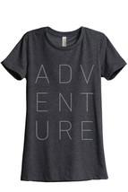 Adventure Women's Relaxed T-Shirt Tee Charcoal Grey - $24.99+