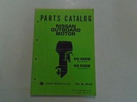 Nissan Marine Outboard Motor NS 40D2 • NS 50D2 Teile Katalog Manuell OEM - $19.76