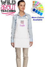 Personalized Apron with Wild About Teaching Embroidery Design Teacher Gift - $22.99