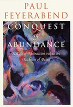 Conquest of Abundance: A Tale of Abstraction versus the Richness of Being [Paper image 3