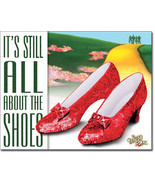 It's All About the Shoes Ruby Red Slippers The Wizard of Oz Movie Metal ... - $19.95