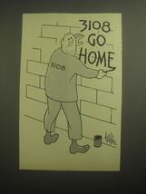 1959 Cartoon by George Price - 3108 go home - $14.99