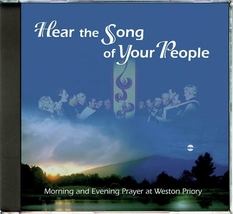 HEAR THE SONG OF YOUR PEOPLE by The Monks of Weston Priory