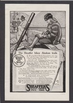 1919 Sheaffer's Fountain Pen Ad - Works Great In Alaska On Trails  Free ... - $10.88