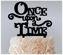 Decorations Wedding,Birthday Cake topper,Cupcake topper,Once Upon a Time... - $20.00