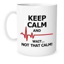 Funny Quotes Coffee Mug Keep Calm 11oz Mug Funny Saying Birthday Gifts - $13.95