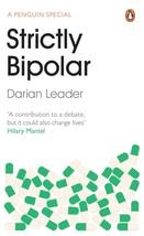 Strictly Bipolar [Paperback] [Jan 01, 2013] Leader, Darian - $16.43