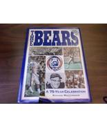 Bears : A Seventy-Five-Year Celebration by Richard Whittingham 1994 NS - $5.62