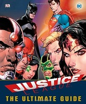 DC Comics Justice League The Ultimate Guide [Hardcover] Walker, Landry - $17.36
