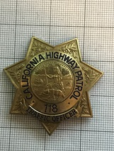 California Highway Patrol Traffic Police Officer Obsolete Badge #118 - $375.00