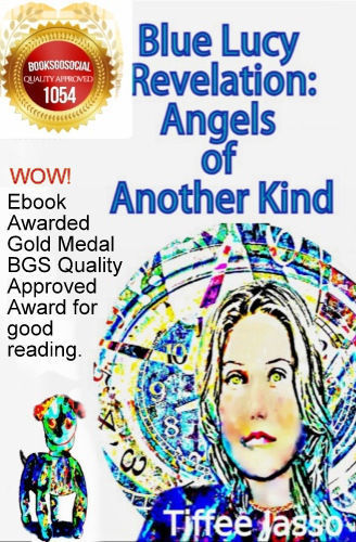 NEW Blue Lucy Revelation: Angels of Another Kind Paperback Book 530 Pages SIGNED