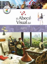El abecé visual del arte (Colección Abecé Visual) (Abece Visual) (Spanis... - $8.53