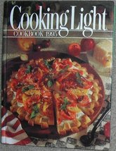 Cooking Light Cookbook, 1995 Leisure Arts and Oxmoor House - $3.71