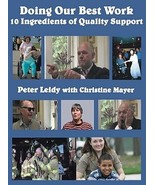 DOING OUR BEST WORK: 10 Ingredients of Quality Support DVD  - $29.95
