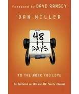 48 Days to the Work You Love : Preparing for the New Normal by Dan Mille... - $10.88