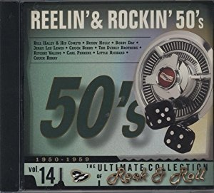 Reelin' and Rockin' 50's The Ultimate Collection of Rock and Roll. Volume 14 Cd