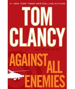 Against All Enemies [Hardcover] Clancy, Tom and Telep, Peter - $1.78