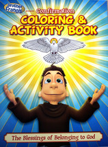 Brother Francis Confirmation NEW Coloring & Activity Book Blessings Of God - $8.20
