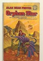 Orphan Star Alan Dean Foster and Darrell Sweet - $11.80