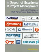 In Search of Excellence in Project Management: Successful Practices in H... - $12.95