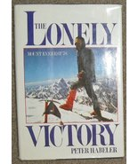 Lonely Victory [Sep 26, 1979] Peter habeler - $9.97