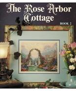 2X Thomas Kinkade's The Rose Arbor & Chandler's Cottage Cross Stitch Pat... - $14.99