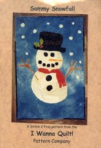 "Sammy Snowfall I Wanna Quilt Pattern Leaflet 21"" by 31"" NEW - $2.67"