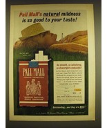 1962 Pall Mall Cigarettes Ad - Pall Mall's natural mildness is so good - $14.99