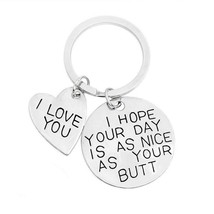 I Hope Your Day is As Nice As Your Butt Keychain Boyfriend Girlfriend Gi... - $15.19
