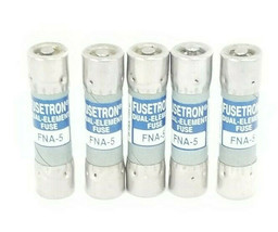 LOT OF 5 NEW COOPER BUSSMANN FNA-5 FUSETRON DUAL ELEMENT FUSES FNA5