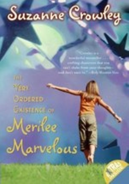 The Very Ordered Existence of Merilee Marvelous by Crowley, Suzanne