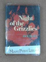 Night of the Grizzlies Olsen, Jack