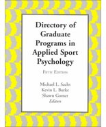 Directory of Graduate Programs in Applied Sport Psychology [Paperback] S... - $170.07