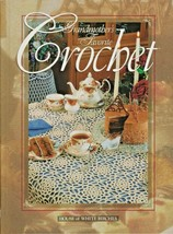 "Hard Cover ""Grandmother's Favorite Crochet"" - House of White Birches-Gen... - $18.00"
