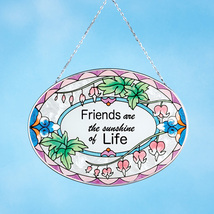 Friends are the Sunshine of Life Sun Catcher - $12.99