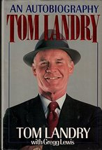 Tom Landry: An Autobiography Landry, Tom and Lewis, Gregg image 2